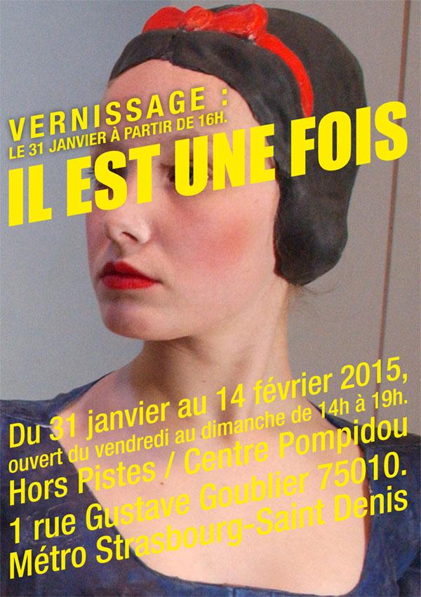 Il est une fois - catherine baÿ 2015 - anniverssaire Hors Piste Centre Pompidou